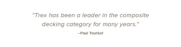 Hanley Wood's Paul Tourbaf speaks out about Trex's brand leadership.